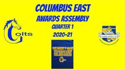 Columbus East 1st Quarter Awards